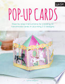 Pop-Up Cards 3 D Papercraft Card Designs For Any Occasion Pop Up
