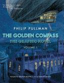 The Golden Compass Graphic Novel, Volume 1 Book