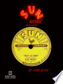 Sun Records  An Oral History  Second Edition