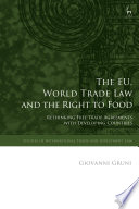 The EU  World Trade Law and the Right to Food