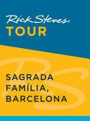 Rick Steves Tour  Sagrada Familia  Barcelona