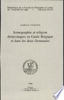 illustration Iconographie et religion dionysiaques en Gaule Belgique et dans les deux Germanies