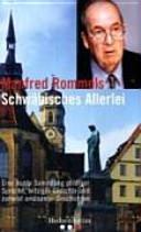 Manfred Rommels schwäbisches Allerlei