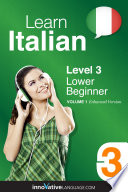 Learn Italian   Level 3  Lower Beginner  Enhanced Version