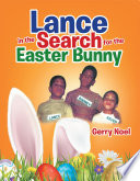 Lance in the Search for the Easter Bunny