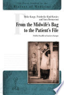 From the Midwife s Bag to the Patient s File