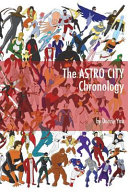 The Astro City Chronology : comic book series by kurt busiek, brent...