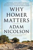 Why Homer Matters by Adam Nicolson