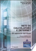 Reti di calcolatori e Internet  Un approccio top down