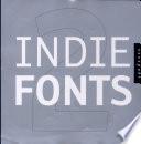 Indie Fonts 2/Ed
