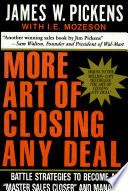 More Art of Closing Any Deal