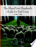 The SharePoint Shepherd s Guide for End Users