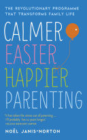 Calmer  Easier  Happier Parenting