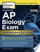 Cracking the AP Biology Exam 2018  Premium Edition