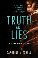 Truth And Lies : di amy winter is hoping to follow in...