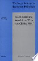 Kontinuität und Wandel im Werk von Christa Wolf