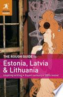 The Rough Guide to Estonia  Latvia   Lithuania
