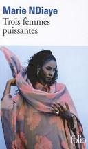 Trois femmes puissantes Book Cover