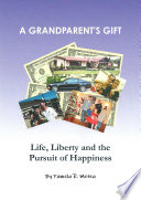 download ebook a grandparent's gift - life, liberty and the pursuit of happiness pdf epub