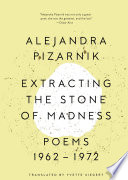 Extracting the Stone of Madness  Poems 1962   1972