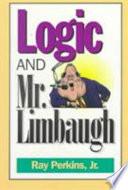 Logic and Mr  Limbaugh