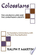 Colossians  The Church s Lord and the Christian s Liberty