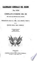 Calendario generale del Regno pel ... compilato d'ordine del Re per cura del Ministero dell'interno ...