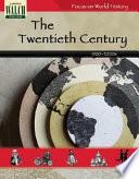 Focus on World History  The Twentieth Century