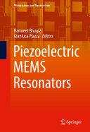 Piezoelectric MEMS Resonators