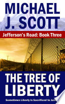 Jefferson s Road  The Tree of Liberty