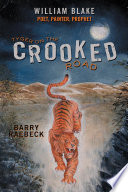 Tyger on the Crooked Road