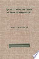 Quantitative Methods in Bone Densitometry