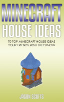 Minecraft House Ideas 70 Top Minecraft House Ideas Your Friends Wish They Know