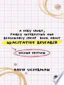 A Very Short  Fairly Interesting and Reasonably Cheap Book about Qualitative Research