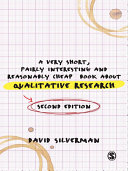 A Very Short, Fairly Interesting and Reasonably Cheap Book about Qualitative Research Book