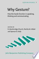 Why Gesture