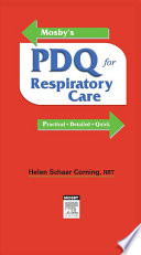 Mosby S Pdq For Respiratory Care Revised Reprint book