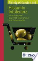 Richtig einkaufen bei Histamin Intoleranz