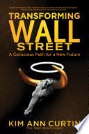 Transforming Wall Street