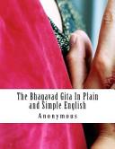 The Bhagavad Gita in Plain and Simple English