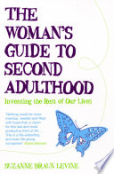 The Woman s Guide to Second Adulthood