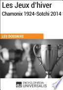 illustration Les Jeux d'hiver, Chamonix 1924-Sotchi 2014, (Les Dossiers d'Universalis)