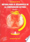 Metodo para el desarrollo de la comprension lectora (Volumen 1) (3a Edicion Corregida y Actualizada)