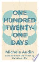 One Hundred Twenty One Days