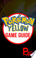 Pokemon Yellow Game Guide