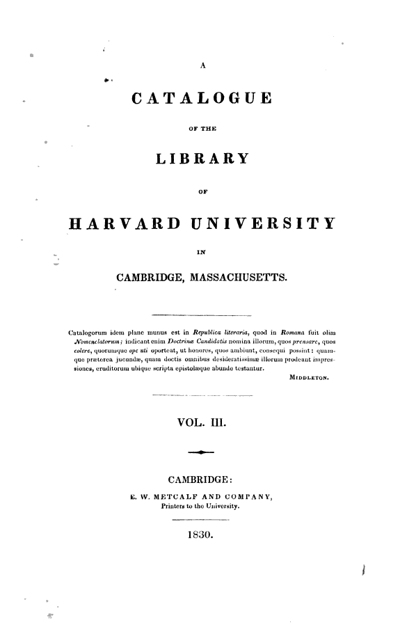 A Catalogue of the Library of Harvard University in Cambridge  Massachusetts  pt  1 Systematic index  pt  2 A catalogue of the maps and charts in the library