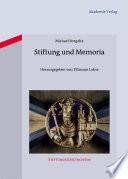 Stiftung und Memoria