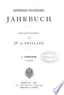 Historisch-politisches Jahrbuch, von A. Phillips