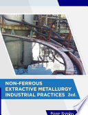 Non Ferrous Extractive Metallurgy Industrial Practices book