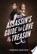An Assassin s Guide to Love and Treason Book PDF